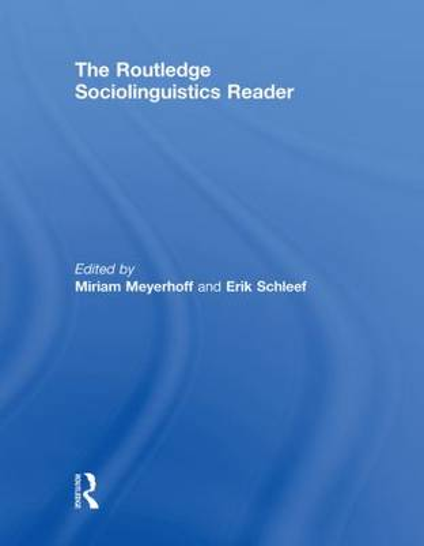 The Routledge Sociolinguistics Reader (Hardback)