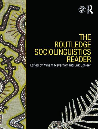 The Routledge Sociolinguistics Reader (Paperback)