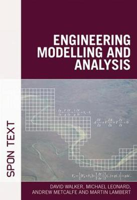 Engineering Modelling and Analysis (Paperback)