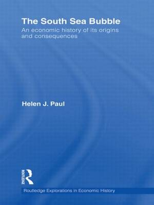 The South Sea Bubble: An Economic History of its Origins and Consequences. (Hardback)