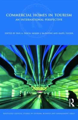 Commercial Homes in Tourism: An International Perspective - Routledge Critical Studies in Tourism, Business and Management (Hardback)