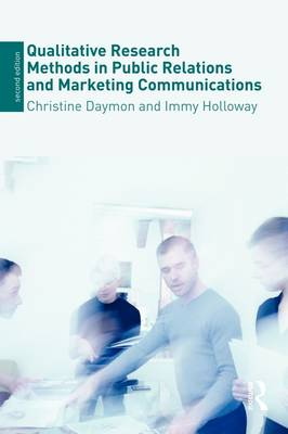 Qualitative Research Methods in Public Relations and Marketing Communications (Paperback)