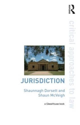 Jurisdiction - Critical Approaches to Law (Paperback)