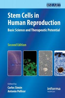 Stem Cells in Human Reproduction: Basic Science and Therapeutic Potential - Reproductive Medicine & Assisted Reproductive Techniques (Hardback)