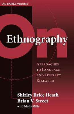 On Ethnography: Approaches to Language and Literacy Research (Paperback)