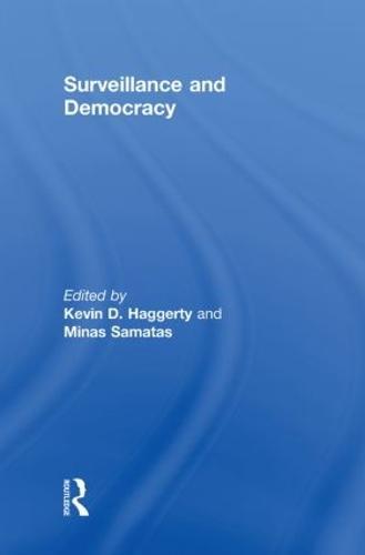 Surveillance and Democracy (Hardback)