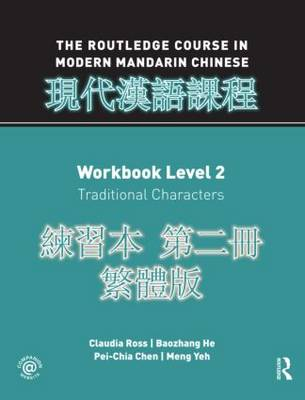 Routledge Course in Modern Mandarin Chinese Workbook 2 (Traditional) (Paperback)