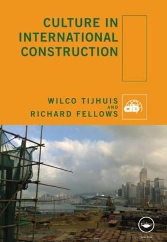 Culture in International Construction (Hardback)