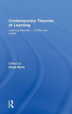 Contemporary Theories of Learning: Learning Theorists ... In Their Own Words (Hardback)