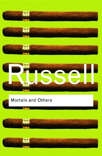Mortals and Others - Routledge Classics (Paperback)