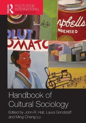 Handbook of Cultural Sociology (Hardback)