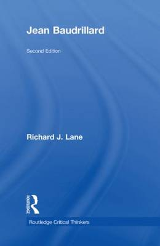 Jean Baudrillard - Routledge Critical Thinkers (Hardback)