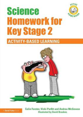 Science Homework for Key Stage 2: Activity-based Learning - Active Homework (Paperback)