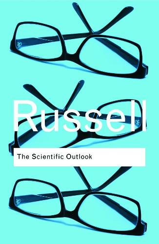 The Scientific Outlook - Routledge Classics (Paperback)