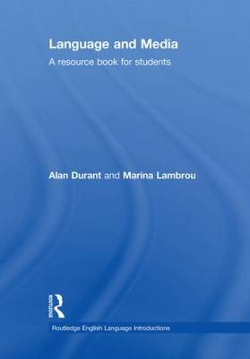 Language and Media: A Resource Book for Students - Routledge English Language Introductions (Hardback)