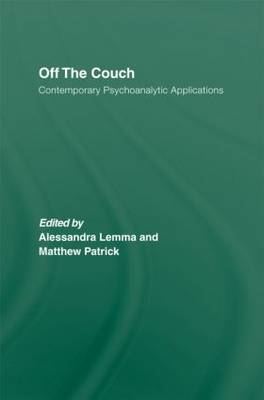 Off the Couch: Contemporary Psychoanalytic Applications (Hardback)