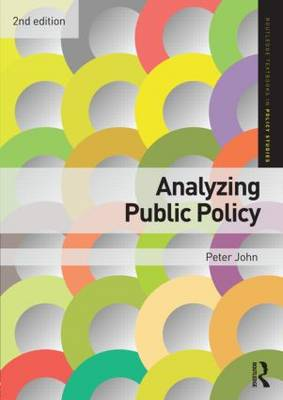 Analyzing Public Policy - Routledge Textbooks in Policy Studies (Paperback)