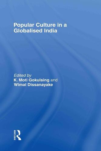 Popular Culture in a Globalised India (Hardback)