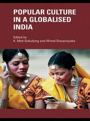 Popular Culture in a Globalised India (Paperback)