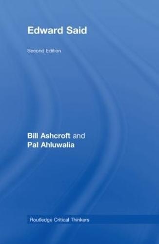 Edward Said - Routledge Critical Thinkers (Hardback)