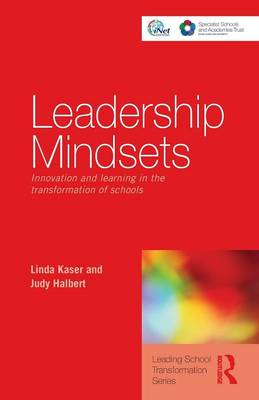 Leadership Mindsets: Innovation and Learning in the Transformation of Schools - Leading School Transformation (Paperback)