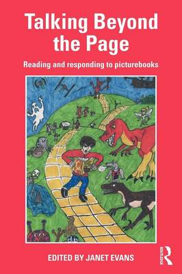 Talking Beyond the Page: Reading and Responding to Picturebooks (Paperback)