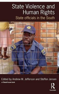 State Violence and Human Rights: State Officials in the South (Hardback)