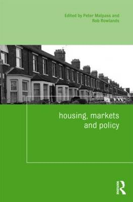 Housing, Markets and Policy - Housing and Society Series (Paperback)