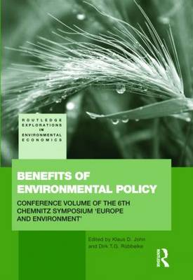 Benefits of Environmental Policy: Conference Volume of the 6th Chemnitz Symposium 'Europe and Environment' (Hardback)