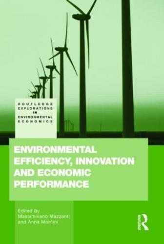 Environmental Efficiency, Innovation and Economic Performances (Hardback)