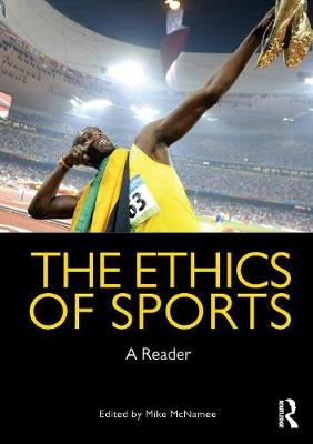 The Ethics of Sports: A Reader (Paperback)