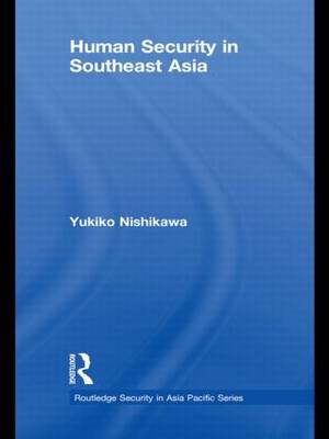 Human Security in Southeast Asia (Hardback)