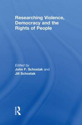 Researching Violence, Democracy and the Rights of People (Hardback)