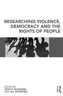 Researching Violence, Democracy and the Rights of People (Paperback)