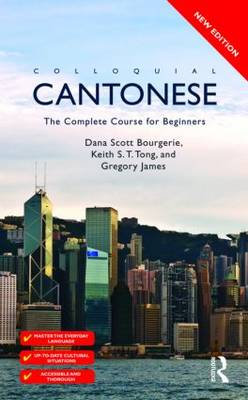 Colloquial Cantonese: The Complete Course for Beginners - Colloquial Series (Paperback)