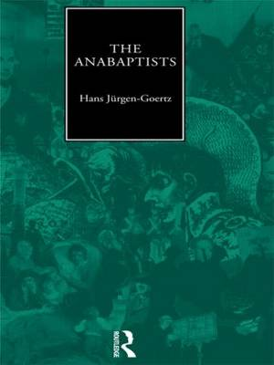The Anabaptists (Paperback)
