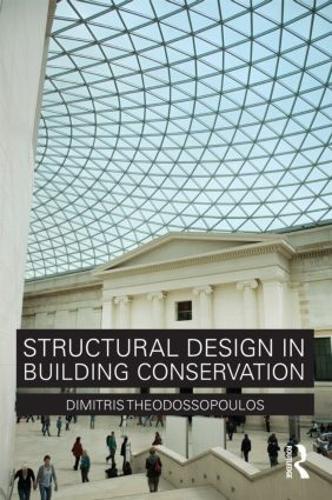 Structural Design in Building Conservation (Paperback)