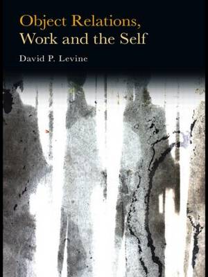 Object Relations, Work and the Self (Paperback)