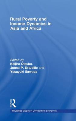Rural Poverty and Income Dynamics in Asia and Africa - Routledge Studies in Development Economics (Hardback)
