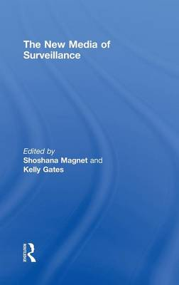 The New Media of Surveillance (Hardback)