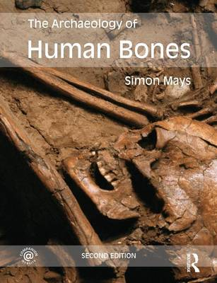 The Archaeology of Human Bones (Paperback)