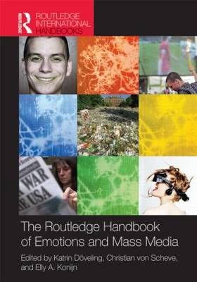 The Routledge Handbook of Emotions and Mass Media (Hardback)