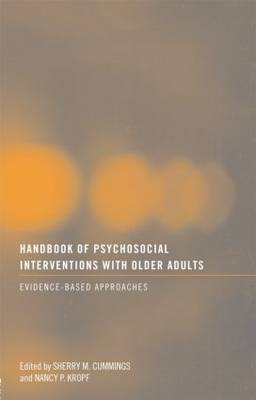 Handbook of Psychosocial Interventions with Older Adults: Evidence-based approaches (Paperback)