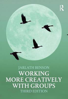 Working More Creatively with Groups (Paperback)