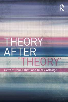 Theory After 'Theory' (Paperback)