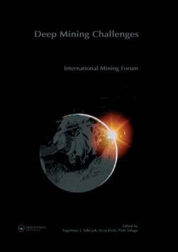 New Challenges and Visions for Mining: Selected papers from the 21st World Mining Congress and Expo, Cracow (Congress) and Katowice, Poland, 7-11 September 2008 (Hardback)