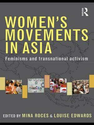Women's Movements in Asia: Feminisms and Transnational Activism (Paperback)