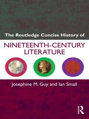 The Routledge Concise History of Nineteenth Century Literature - Routledge Concise Histories of Literature (Paperback)