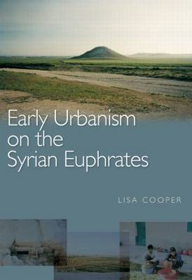Early Urbanism on the Syrian Euphrates (Paperback)