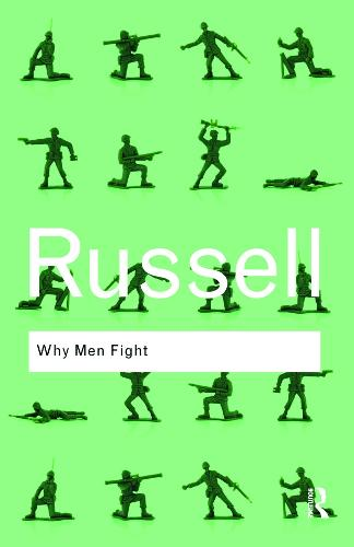 Why Men Fight - Routledge Classics (Paperback)